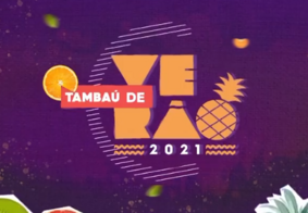 Tambaú de Verão 2021 estreia com dicas de moda, culinária e Boka Loka na trilha sonora; veja