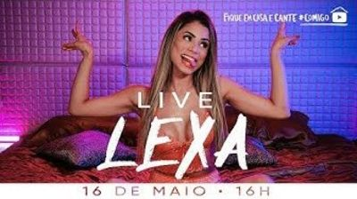 Live da Lexa: cantora faz apresentação ao vivo no YouTube, acompanhe