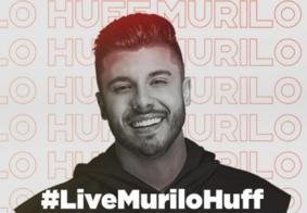 Ao vivo: acompanhe a segunda Live do cantor Murilo Huff
