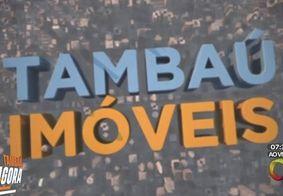 Vídeo: Reveja o Tambaú Imóveis na íntegra