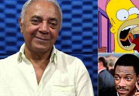 Dublador de Homer Simpson e Eddie Murphy no Brasil morre aos 81 anos