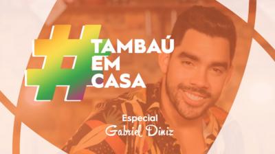 Reveja o programa Tambaú em casa, especial Gabriel Diniz