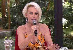 Ana Maria Braga manda recado para Gugu Liberato na Globo